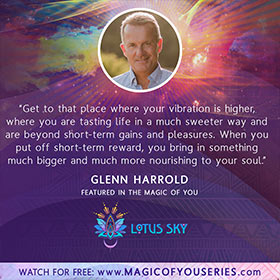 Glenn Harrold Quote from The Magic Of You with Lotus Sky