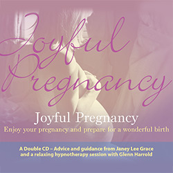 Joyful Pregnancy Hypnosis CD/MP3 by Glenn Harrold & Janey Lee Grace