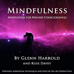 Mindfulness Meditation for Higher Consciousness MP3 download by Glenn Harrold
