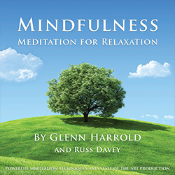 Mindfulness Meditation for Relaxation MP3 download by Glenn Harrold