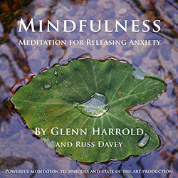 Mindfulness Meditation for Releasing Anxiety MP3 download by Glenn Harrold